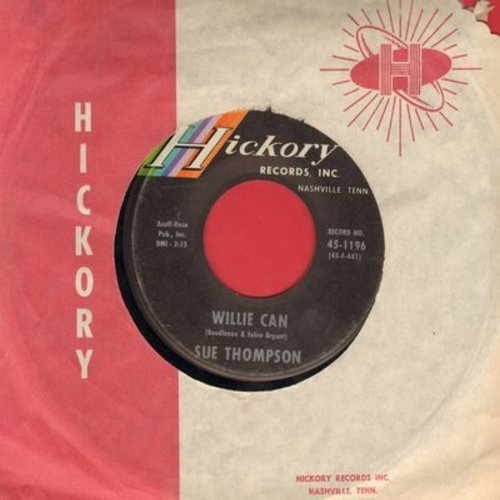 Thompson, Sue - Willie Can/Too Much In Love (with Hickory company sleeve) - VG7/ - 45 rpm Records