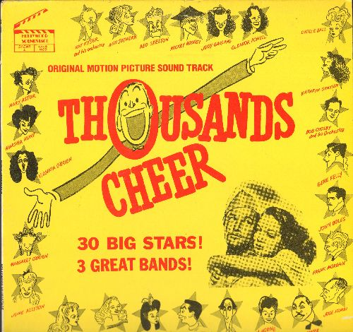 Thousands Cheer - Thousands Cheer - Original Motion Picture Sound Track - 30 Big Stars! - 3 Great Bands! (vinyl LP record, re-issue of vintage recordings) - NM9/NM9 - LP Records