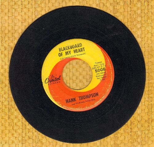 Thompson, Hank - Blackboard Of My Heart/Too In Love - VG7/ - 45 rpm Records