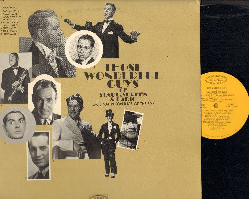 Armstrong, Lois, Rudy Vallee, Al Jolson, others - Those Wonderful Guys Of Stage, Screen & Radio: Eadie Was A Lady, Brother Can You Spare A Dime, Lulu's Back In Town (2 vinyl LP record set) - NM9/EX8 - LP Records