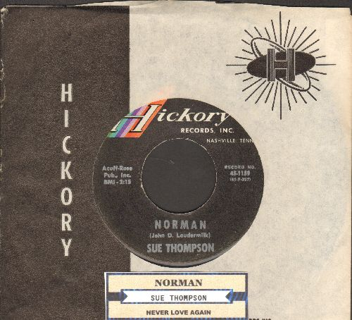Thompson, Sue - Norman/Never Love Again (with juke box label and Hickory company sleeve)) - NM9/ - 45 rpm Records