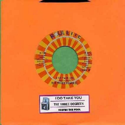 Three Degrees - I Do Take You/You're The Fool (with juke box label) - NM9/ - 45 rpm Records