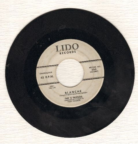 3 Friends - Blanche/Baby I'll Cry - VG7/ - 45 rpm Records