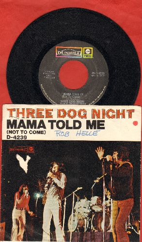 Three Dog Night - Mama Told Me (Not To Come)/Rock & Roll Widow (with picture sleeve) - VG7/EX8 - 45 rpm Records