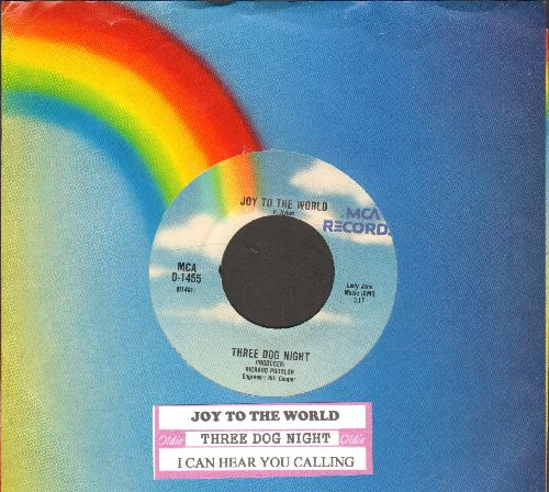 Three Dog Night - Joy To The World/I Can Hear You Calling (double-hit re-issue with juke box label and MCA company sleeve) - NM9/ - 45 rpm Records