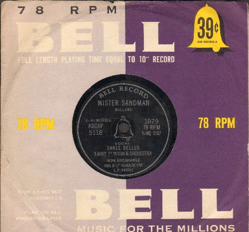 Three Belles - Mister Sandman/Bazoom (RARE 10 inch 78 rpm record, small spindle hole, with vintage Bell company sleeve) - VG7/ - 78 rpm