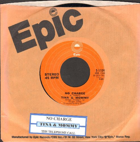 Tina & Mommy - No Charge (sentimental song about the love of a mother for her small daughter)/The Telephone Call (sentimental spoken words between estranged father and his small daughter) (with juke box label and Epic company sleeve) - EX8/ - 45 rpm Recor