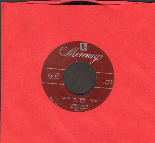 Tucker, Sophie - Some Of These Days/Cabaret Days - I Wanna Say Hello - EX8/ - 45 rpm Records