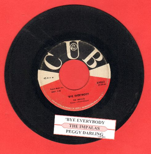 Impalas - Peggy Darling/'Bye Everybody (with juke box label) - VG7/ - 45 rpm Records