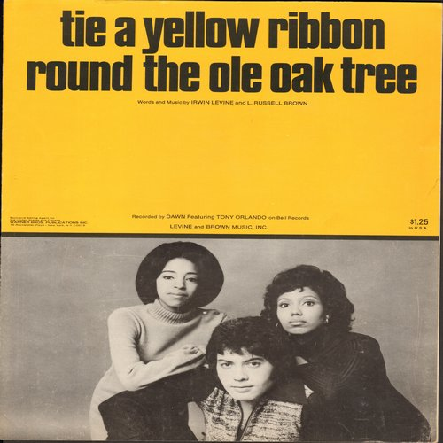 Orlando, Tony & Dawn - Tie A Yellow Ribbon Round The Old Oak Tree - SHEET MUSIC for the 1973 Pop Hit by Tony Orlando & Dawn  (This is SHEET MUSIC, not any other kind of media!) - NM9/ - Sheet Music