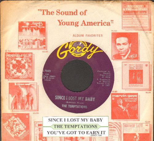Temptations - Since I Lost My Baby/You've Got To Earn It (with juke box label and company sleeve) - EX8/ - 45 rpm Records