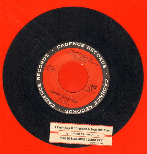 Tillotson, Johnny - I Can't Help It (If I'M Still In Love With You)/I'm So Lonesome I Could Cry (with juke box label) - NM9/ - 45 rpm Records