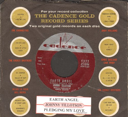 Tillotson, Johnny - Earth Angel/Pledging My Love (with juke box label and Cadence company sleeve) - EX8/ - 45 rpm Records