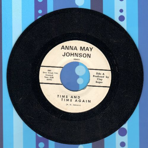 Johnson, Anna May - Time And Time Again/Songs Tell A Story - NM9/ - 45 rpm Records