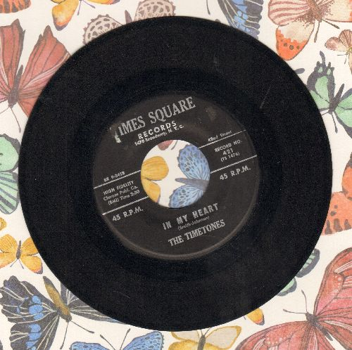 Timetones - In My Heart/My Love - VG6/ - 45 rpm Records