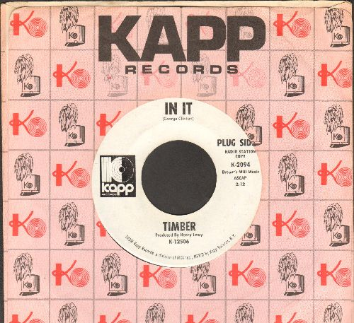 Timber - In It/All But Gone (DJ advance pressing with Kapp company sleeve) - EX8/ - 45 rpm Records