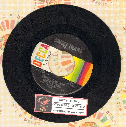 Tubb, Ernest & Loretta Lynn - Sweet Thang/Neautiful, Unhappy Home (with juke box label) - EX8/ - 45 rpm Records