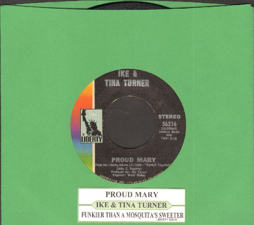 Turner, Ike & Tina - Proud Mary/Funkier Than A Mosquita's Tweeter (with juke box label) - VG7/ - 45 rpm Records