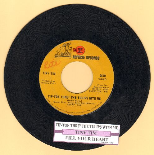 Tiny Tim - Tip-Toe Thru' The Tulips With Me (featured on -Laugh In- TV Show)/Fill Your Heart (with juke box label) (wol) - VG7/ - 45 rpm Records