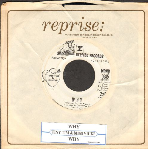 Tiny Tim & Miss Vicki - Why (double-A-sided DJ advance pressing with juke box label and Reprise company sleeve) - EX8/ - 45 rpm Records