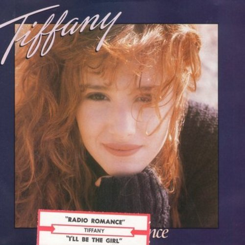 Tiffany - Radio Romance/I'll Be The Girl (with picture sleeve) - M10/EX8 - 45 rpm Records