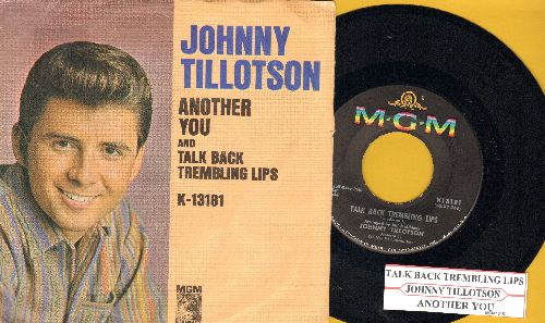 Tillotson, Johnny - Talk Back Trembling Lips/Another You (with juke box label and picture sleeve) - NM9/EX8 - 45 rpm Records