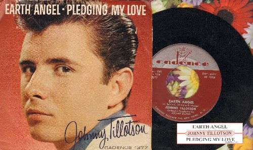 Tillotson, Johnny - Earth Angel/Pledging My Love (with RARE picture sleeve and juke box label)(sos) - NM9/EX8 - 45 rpm Records