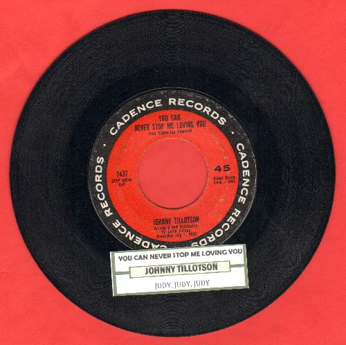 Tillotson, Johnny - You Can Never Stop Me Loving You (Das kannst du mir nicht verbieten)/Judy, Judy, Judy (with juke box label) - VG7/ - 45 rpm Records