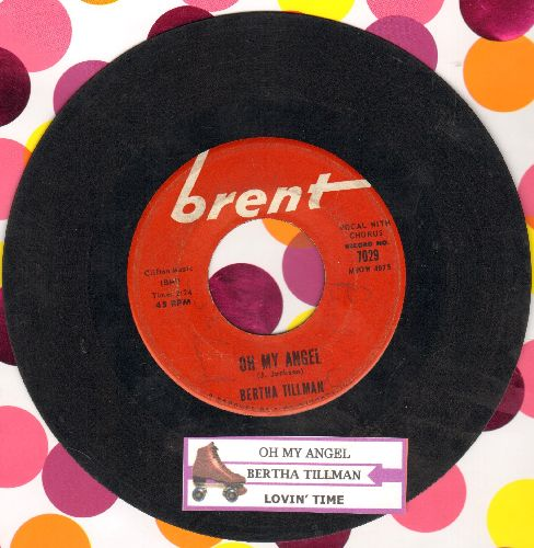 Tillman, Bertha - Oh My Angel/Lovin' Time (with juke box label) - VG7/ - 45 rpm Records
