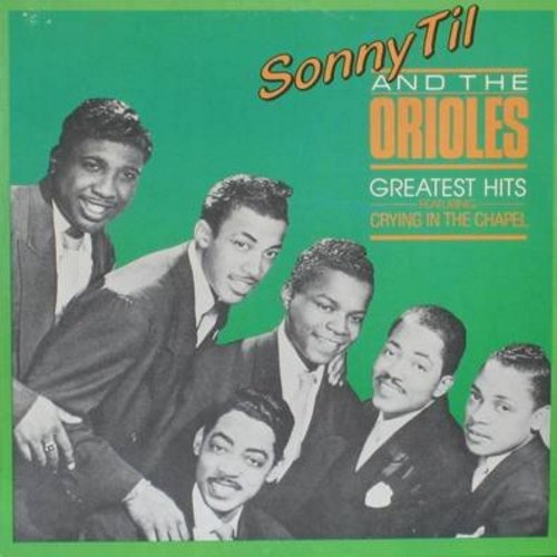 Til, Sonny & The Orioles - Greatest Hits: Crying In The Chapel, Secret Love, Lonely Christmas, Wobble, Chapel In The Moonlight, I Miss You So (re-issue) - M10/NM9 - LP Records