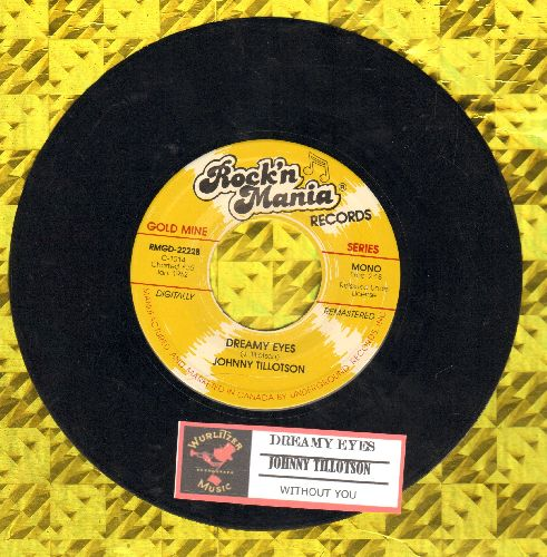 Tillotson, Johnny - Dreamy Eyes/Without You (double-hit re-issue with juke box label) - NM9/ - 45 rpm Records
