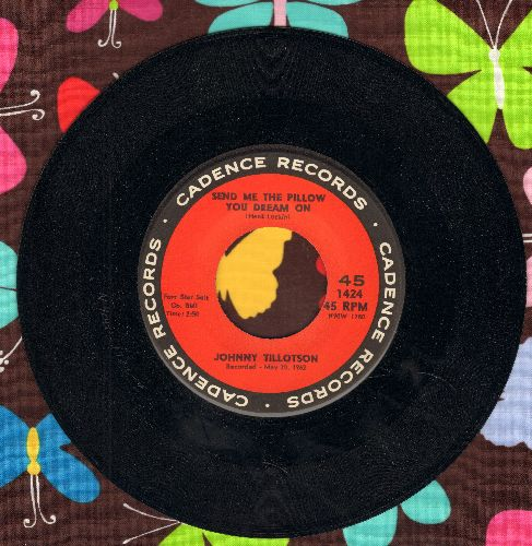 Tillotson, Johnny - Send Me The Pillow You Dream On (So I Can Dream On It Too)/What'll I Do (ssol) - EX8/ - 45 rpm Records