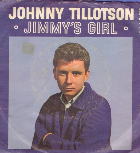 Tillotson, Johnny - Jimmy's Girl/His True Love Said Goodbye (with picture sleeve) - NM9/VG6 - 45 rpm Records