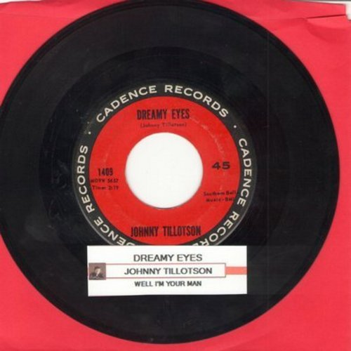 Tillotson, Johnny - Dreamy Eyes/Well I'm Your Man (with juke box label) - VG7/ - 45 rpm Records