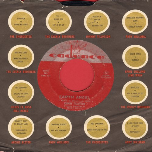 Tillotson, Johnny - Earth Angel/Pledging My Love (with Cadence company sleeve) - EX8/ - 45 rpm Records