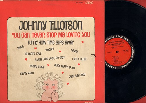 Tillotson, Johnny - You Can Never Stop Me Loving You: Venus, Donna, A Very Good Year For Gilrs, Tragedy, Lonesome Town (Vinyl STEREO LP record) - NM9/VG7 - LP Records