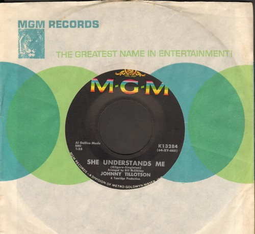 Tillotson, Johnny - She Understands Me/Tomorrow (with vintage MGM company sleeve) - NM9/ - 45 rpm Records