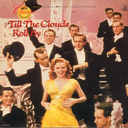 Garland, Judy, Lena Horne, June Allyson, Tony Martin, others - Til The Clouds Roll By - Music from the Motion Picture, icludes songs Ol' Man River by Caleb Peterson (Vinyl LP record, re-issue of vintage recordings)(small cut on upper right corner of cover