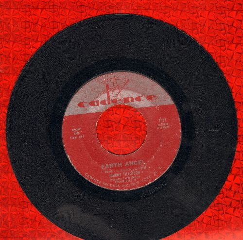 Tillotson, Johnny - Earth Angel/Pledging My Love (with Cadence company sleeve) - VG7/ - 45 rpm Records
