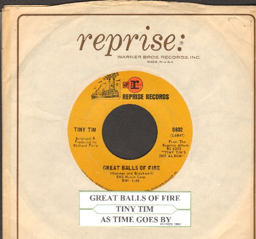Tiny Tim - Great Balls Of Fire/As Time Goes By (with juke box label and Reprise company sleeve) - VG7/ - 45 rpm Records