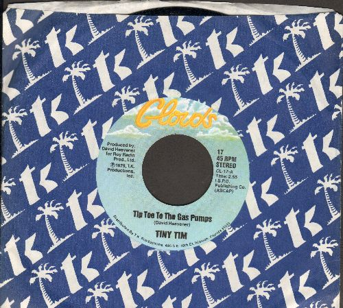 Tiny Tim - Tip Toe To The Gas Pumps (RARE NOVELTY inspired by the 1970s gasoline crisis)/The Hickey (On Your Neck) (with company sleeve) - NM9/ - 45 rpm Records