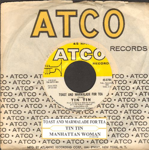 Tin Tin - Toast And Marmalade For Tea (VERY NICE early Bee Gees Sound!)/Manhattan Woman (with juke box label and vintage Atco company sleeve)(bb) - NM9/ - 45 rpm Records