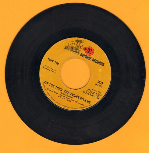 Tiny Tim - Tip-Toe Thru' The Tulips With Me (featured on -Laugh In- TV Show)/Fill Your Heart (wol) - VG7/ - 45 rpm Records