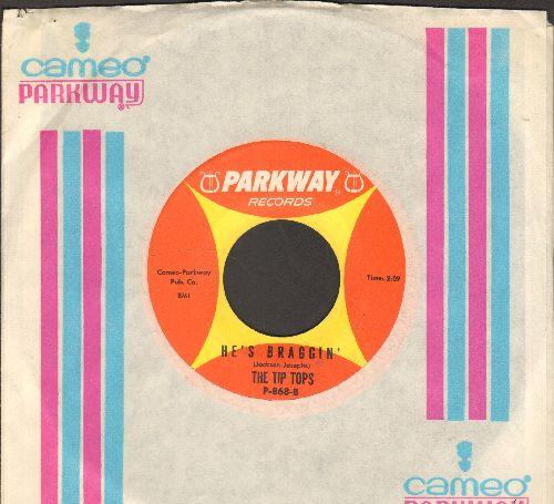 Tip Tops - Oo-Kook-A-Boo (Means I Love You)/He's Braggin' (with RARE vintage Parkway company sleeve) - EX8/ - 45 rpm Records