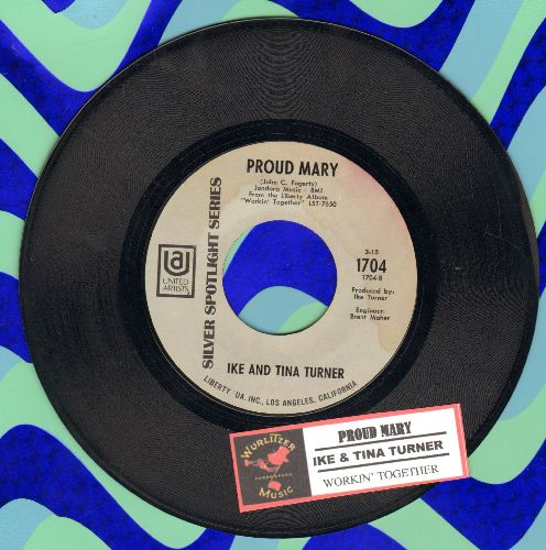 Turner, Ike & Tina - Proud Mary/Workin' Together (early double-hit re-issue with juke box label) - EX8/ - 45 rpm Records
