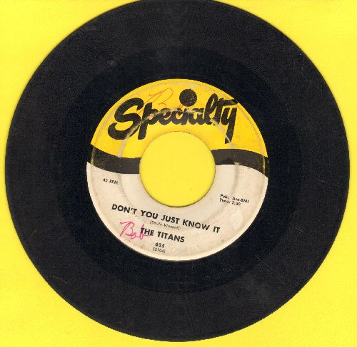 Titans - Don't You Just Know It/Can It Be - G5/ - 45 rpm Records