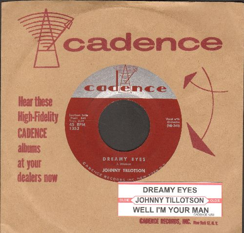 Tillotson, Johnny - Dreamy Eyes/Well I'm Your Man (with cadence company sleeve and juke box label) - NM9/ - 45 rpm Records