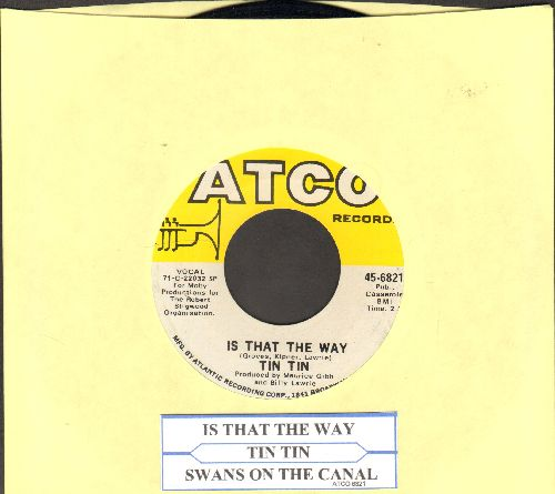 Tin Tin - Is That A Way/Swans On The Canal  - NM9/ - 45 rpm Records