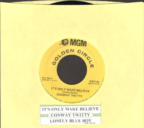 Twitty, Conway - It's Only Make Believe/Lonely Blue Boy (gold label early double-hit re-issue with juke box label) - NM9/ - 45 rpm Records