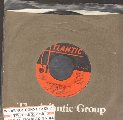Twisted Sisters - We're Not Gonna Take It/You Can't Stop Rock 'N' Roll (with Atlantic company sleeve with juke box label) - NM9/ - 45 rpm Records